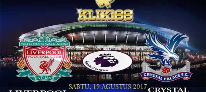 Prediksi Skor Liverpool vs Crystal Palace 19 Agustus 2017