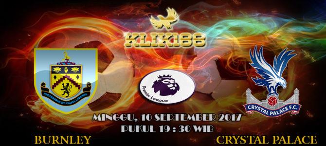 Prediksi Burnley vs Crystal Palace 10 September 2017