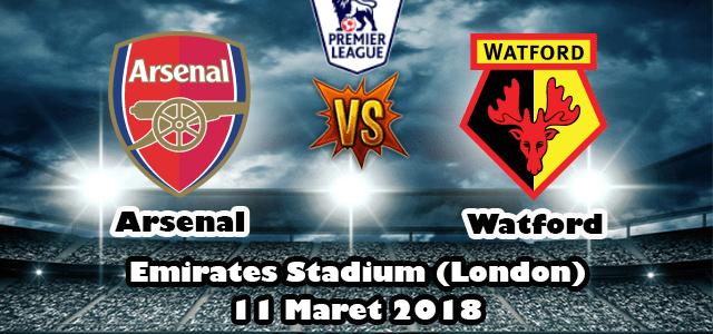 Prediksi Skor Arsenal vs Watford 10 Maret 2018